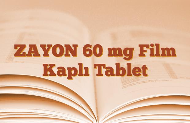 ZAYON 60 mg Film Kaplı Tablet