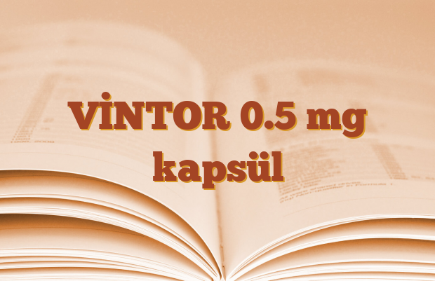 VİNTOR 0.5 mg kapsül