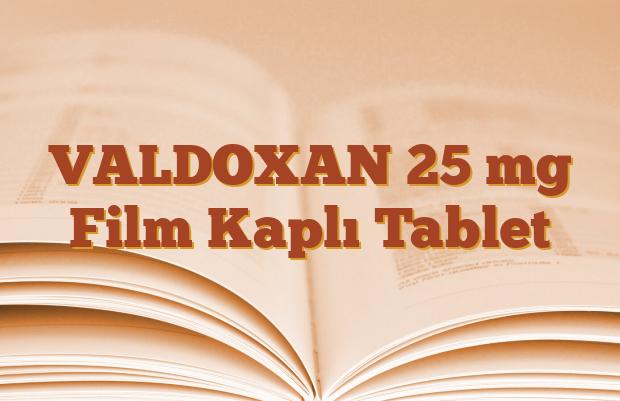 VALDOXAN 25 mg Film Kaplı Tablet